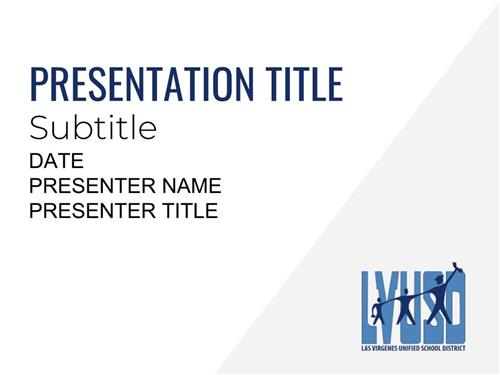 LVUSD Presentation Template Title Slide