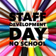 NO SCHOOL on Monday, October 21st for Staff Development Day