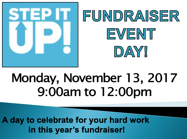 STEP IT UP Event Day! Monday, November 13th!