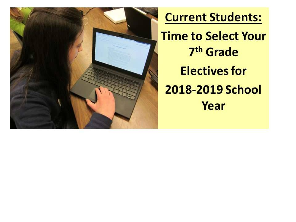 7th Grade Elective Form for 2018-2019 School Year