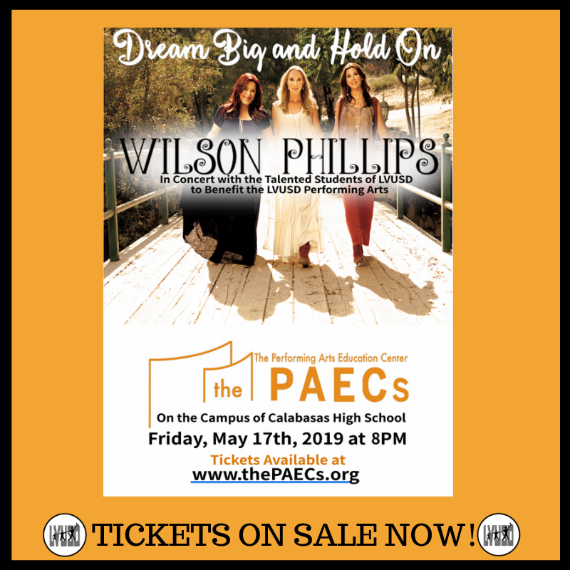 LVUSD presents Wilson Phillips in Concert with our Students: Friday, May 17, 2019 at 8:00 pm