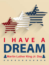 Martin Luther King Jr Day Monday, January 18th