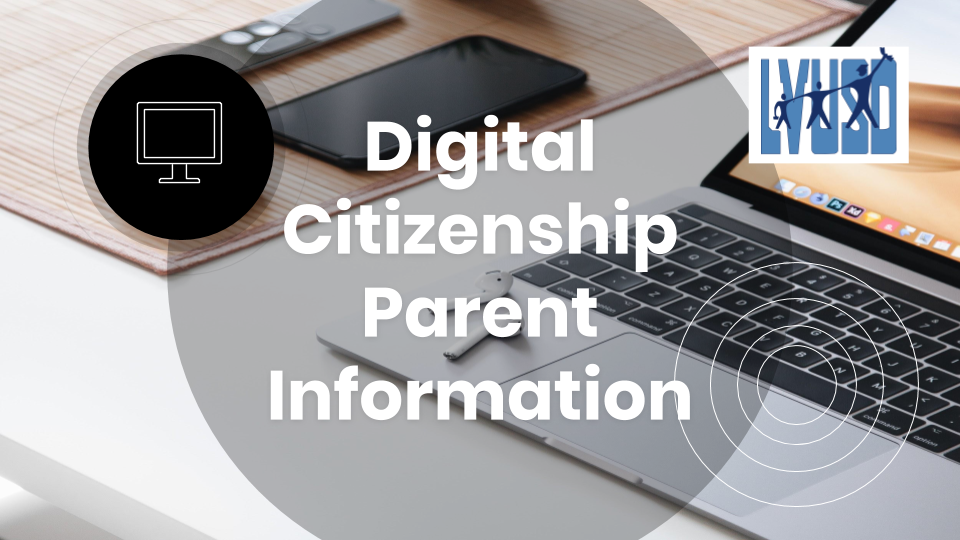Digital Citizenship/Social Media Parent Information Meeting Resources