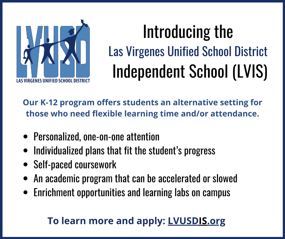 Introducing the Las Virgenes Unified School District Independent School (LVIS) for 2021-2022