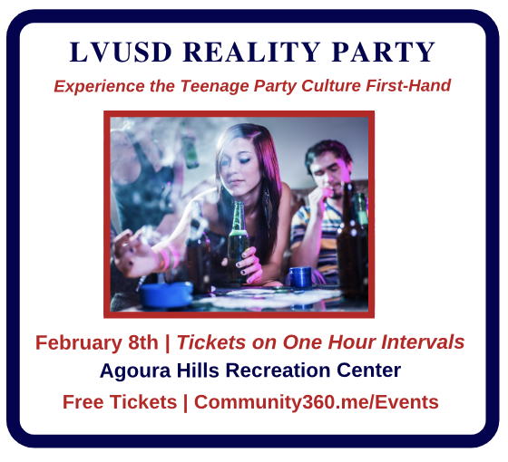Event: LVUSD Reality Party - Experience the Teenage Party Culture First-Hand