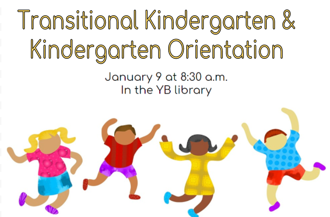 Transitional Kindergarten and Kindergarten Orientation