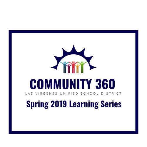LVUSD Launches Community 360 Spring Learning Series