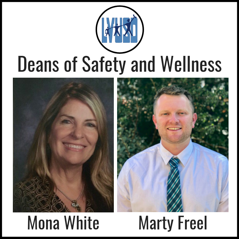 LVUSD Selects Mona White and Marty Freel as New Deans of Safety and Wellness
