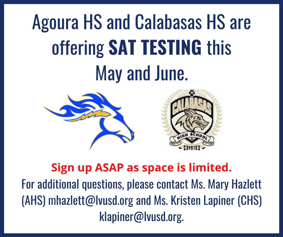 SAT Testing at Agoura HS and Calabasas HS in May and June