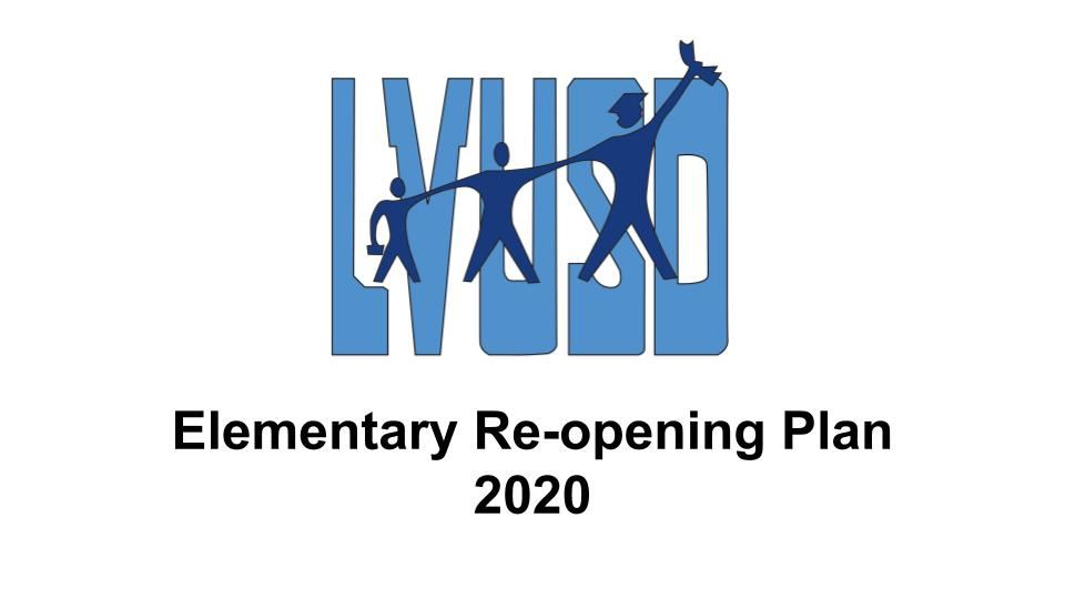 Elementary (TK-3) Reopening Plan 2020 Video