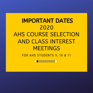 Important Dates for 2020 Course Selection and Interest Meetings