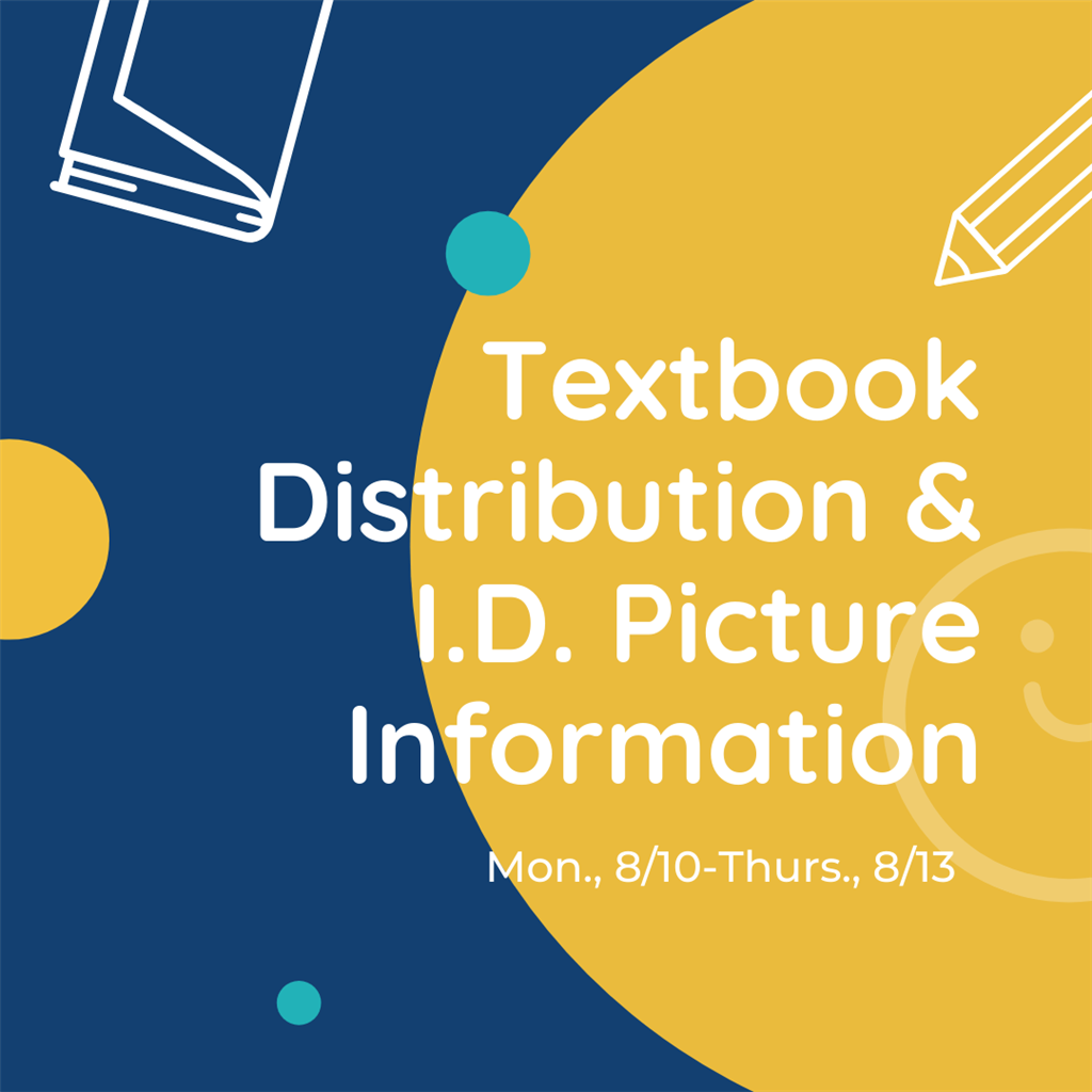 AHS Textbook Distribution & I.D. Picture Information