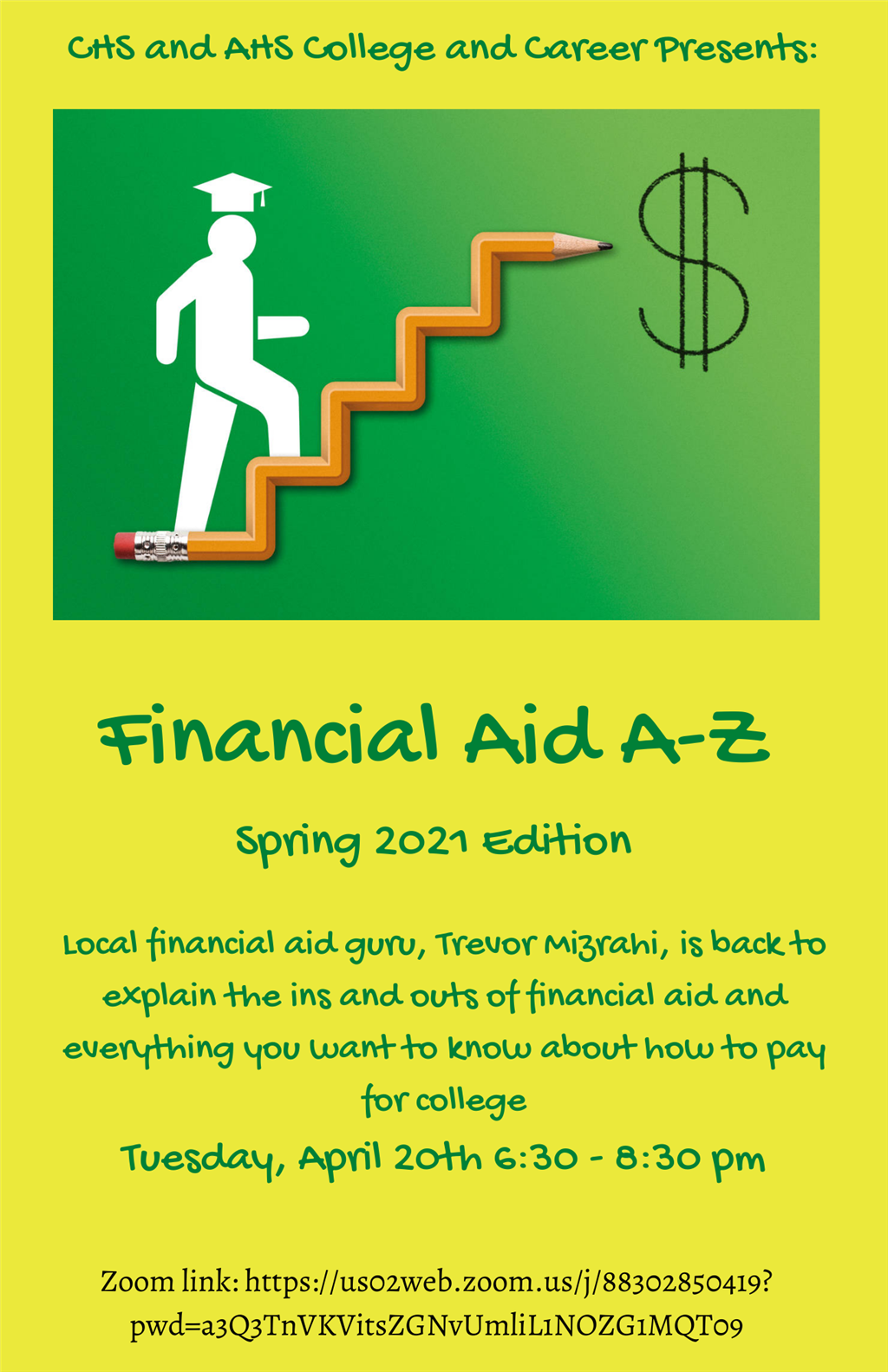Financial Aid A-Z - Spring 2021 Edition on Tues., April 20 from 6:30 - 8:30 p.m.