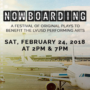 Now Boarding: LVUSD Performing Arts Benefit February 24