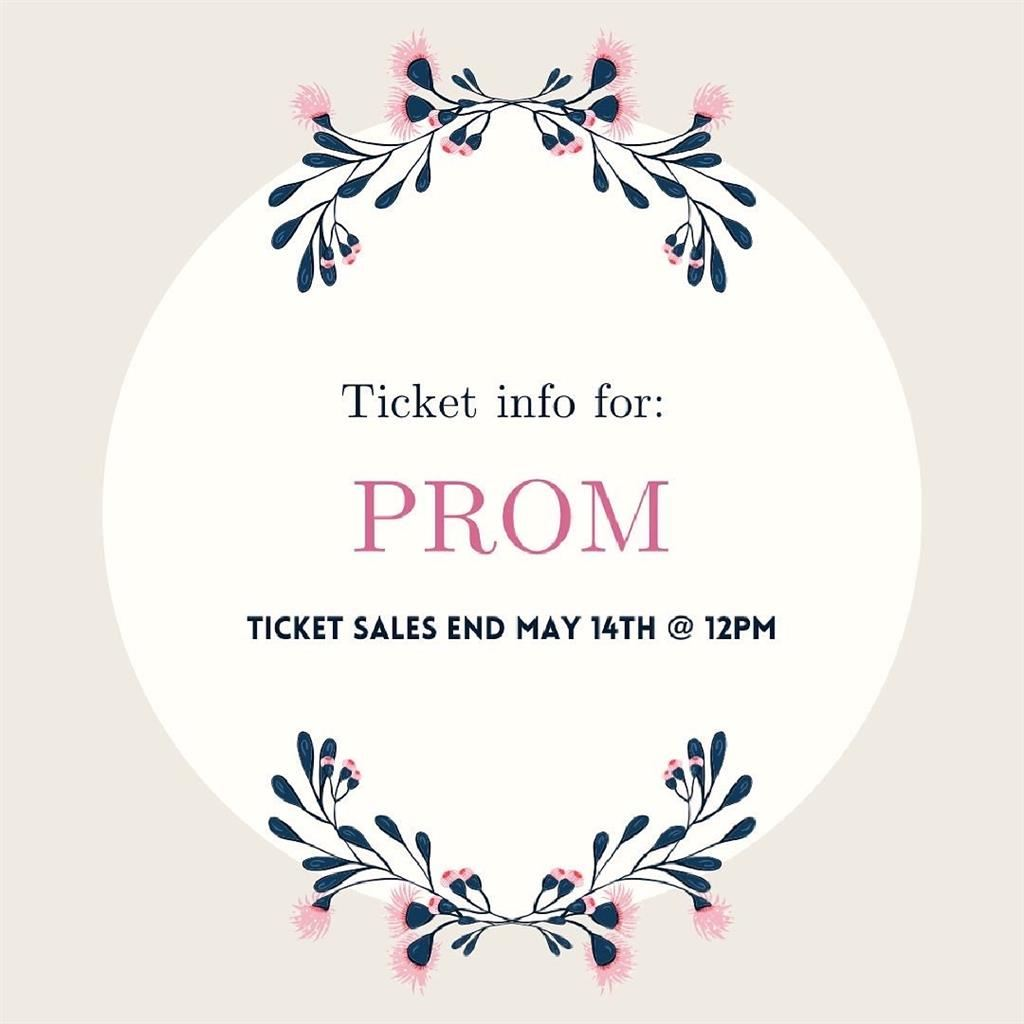 Prom Tickets on Sale Now until May 14 @ 12 pm