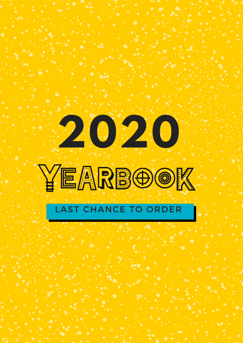 LAST CHANCE TO ORDER 2020 YEARBOOK