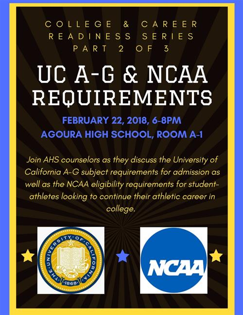 UC A-G Requirements & NCAA College Info Meeting