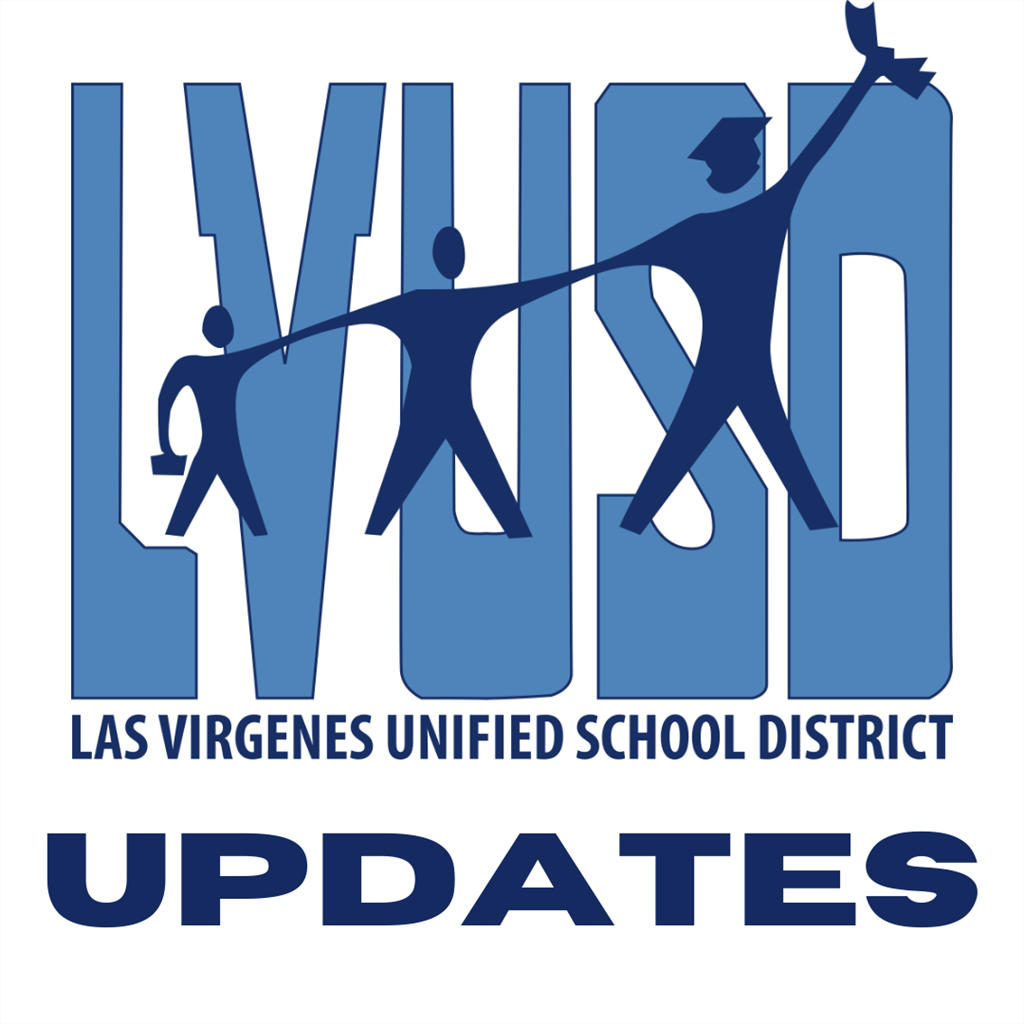 LVUSD Updates - New Cohort I & II Schedules