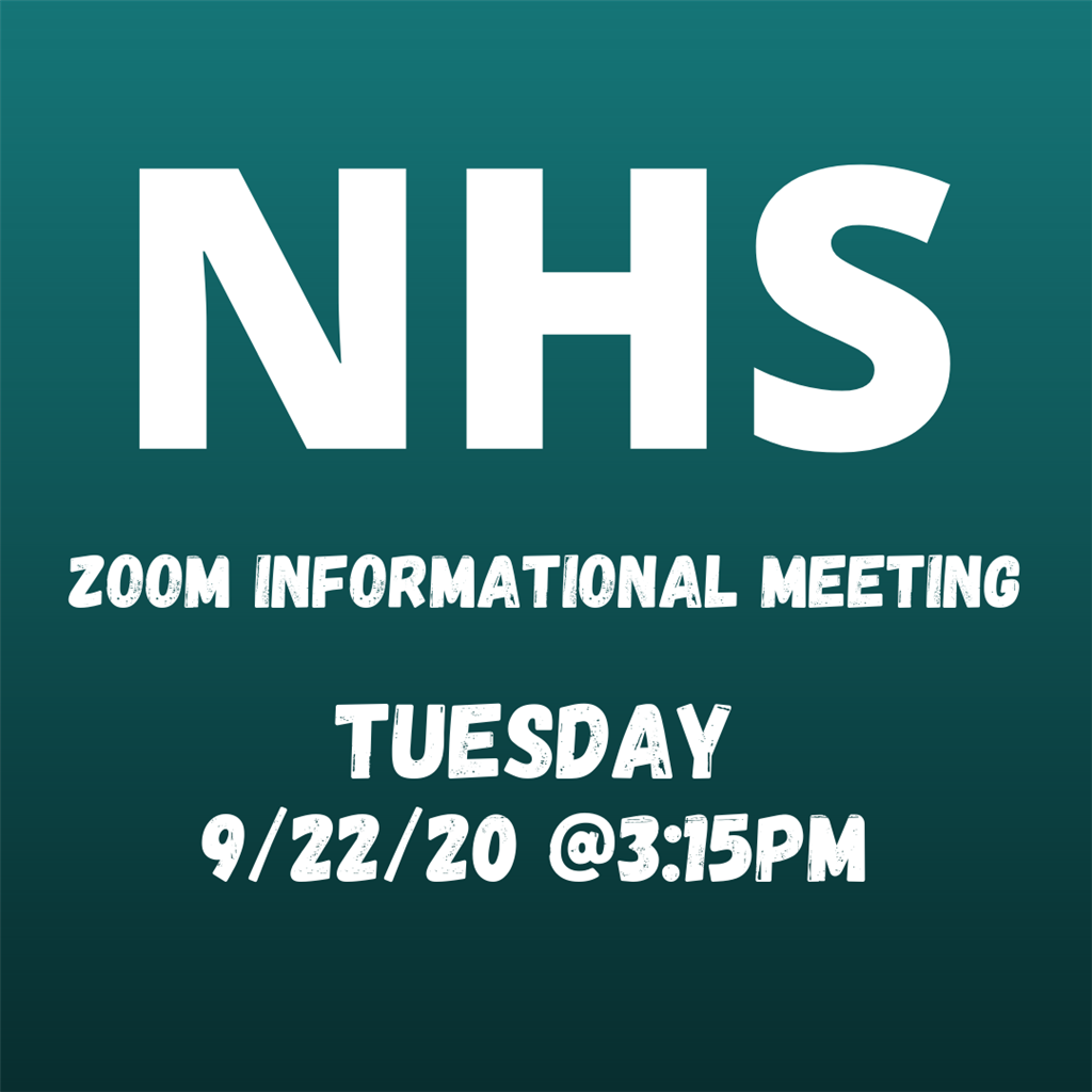 NHS Informational Meeting Tuesday September 22nd at 3:15pm