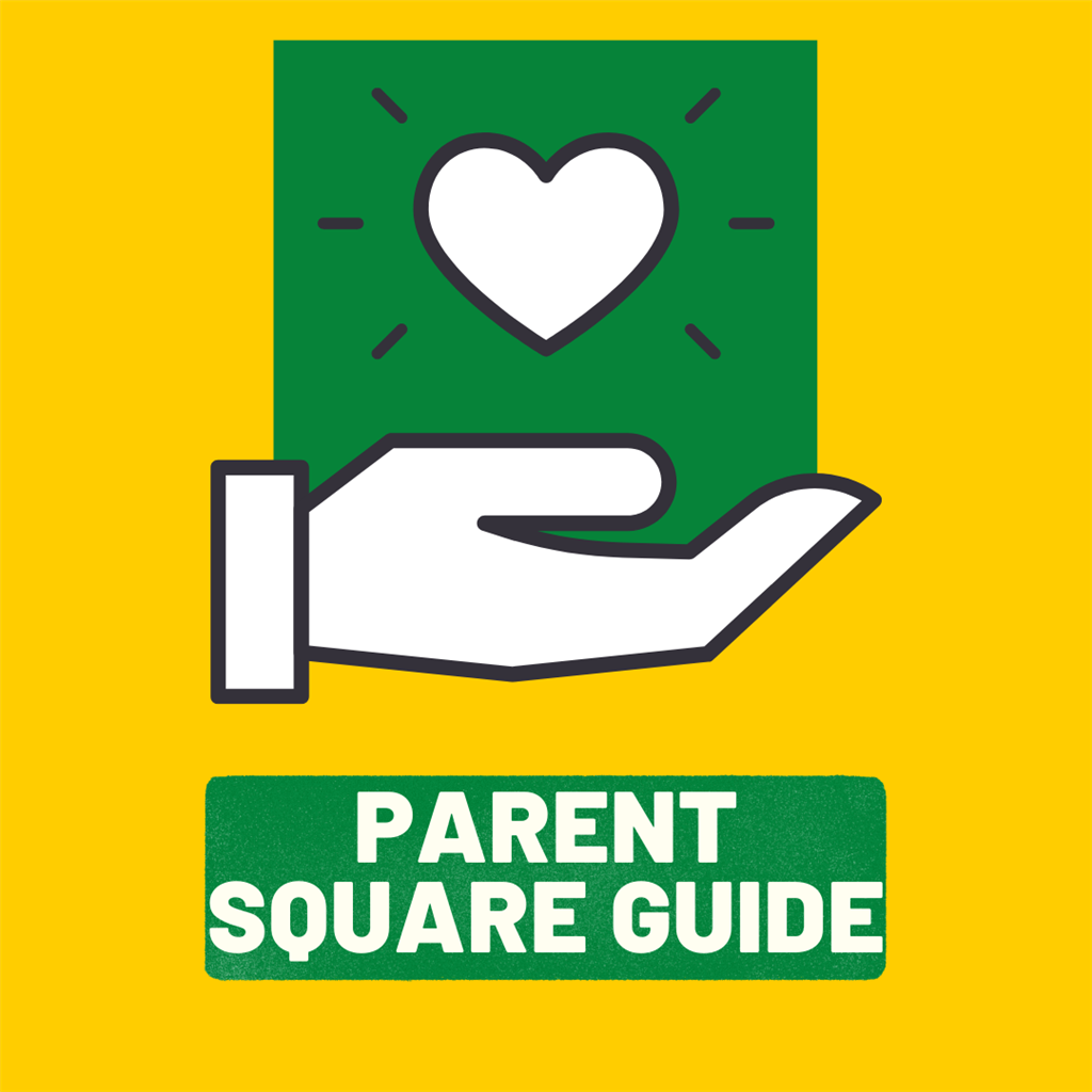 "Parent Square: A ""How To"" Guide for Families"